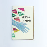 Zine - Skin & Lymph